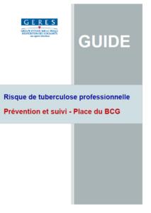 Tuberculose professionnelle : prévention et suivi - place du BCG